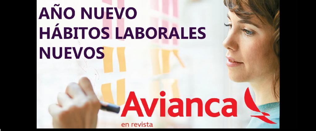 Articulo De Avianca en revista: AÑO NUEVO HÁBITOS LABORALES NUEVOS