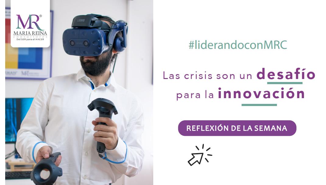 Las crisis son un desafío para la innovación