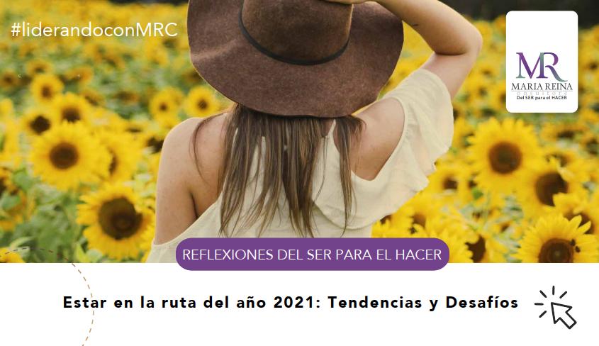 Estar en la ruta del año 2021: Tendencias y Desafíos